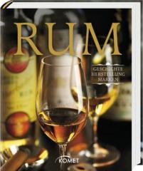 RUM - Geschichte, Herstellung, Marken- von Ulrike Lowis