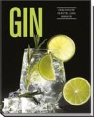 Gin -Geschichte, Herstellung, Marken - von Jens Dreisbach